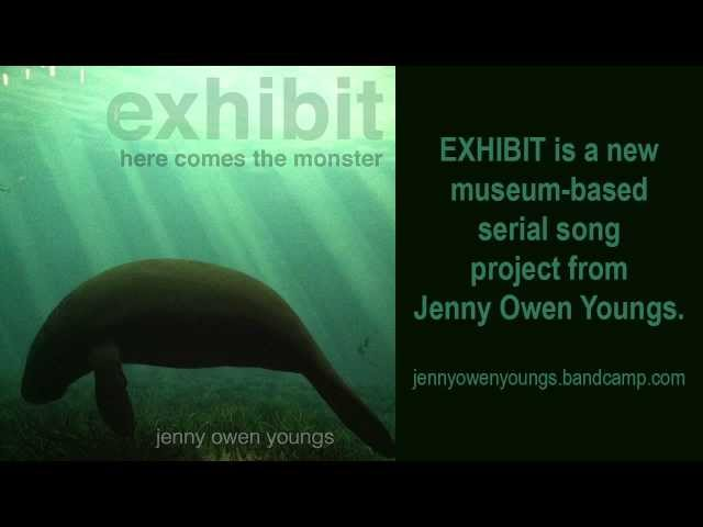Jenny Owen Youngs - Here Comes the Monster (EXHIBIT series)