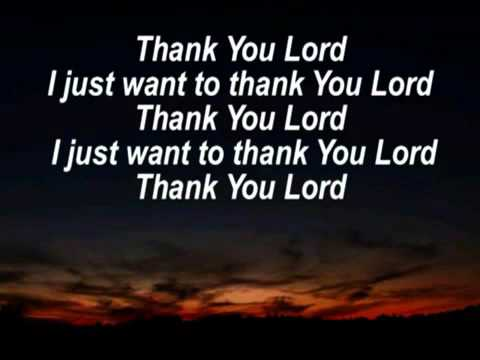 Thank you Lord by Don Moen with lyrics