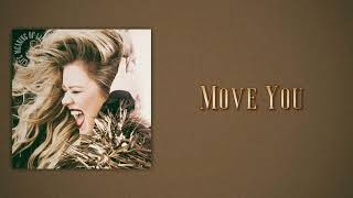 Kelly Clarkson - Move You (Slow Version)