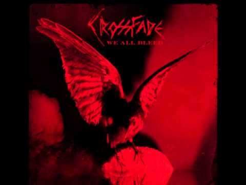 Crossfade - Make Me Believer