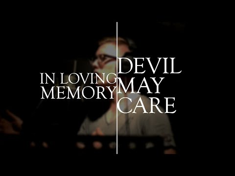 In Loving Memory - Devil May Care (Alter Bridge Cover)