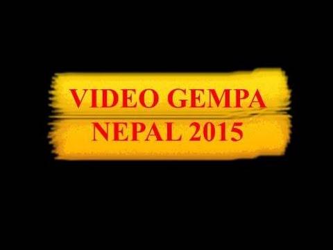 Berita Gempa Bumi di Nepal 2015 Video Gempa Bumi Nepal 2015