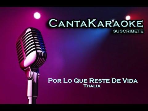Thalia - Por Lo Que Reste de Vida - Karaoke