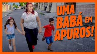 UMA BABÁ EM APUROS!