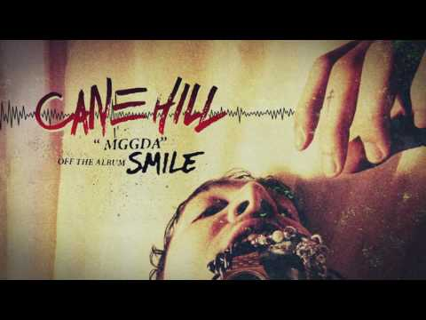 Cane Hill MGGDA music videos 2016