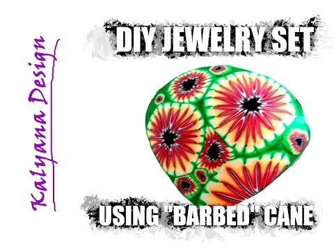 "Polymer clay tutorial - DIY set using ""barbed"" cane"