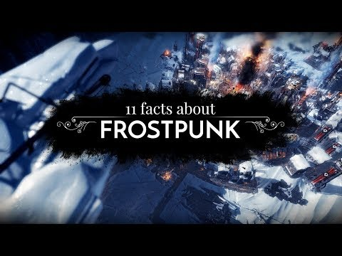 11 facts about Frostpunk | Features Trailer