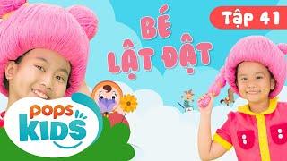 Mầm Chồi Lá Tập 41 - 💃 Bé Lật Đật 💃Ca Nhạc Thiếu Nhi Hay Cho Bé Trên Kênh POPS Kids