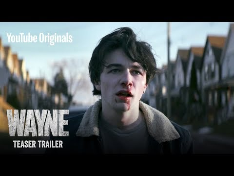 Who the f*** is Wayne? | Wayne Official Teaser