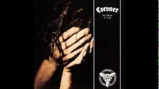 Watch Coroner Tunnel Of Pain video
