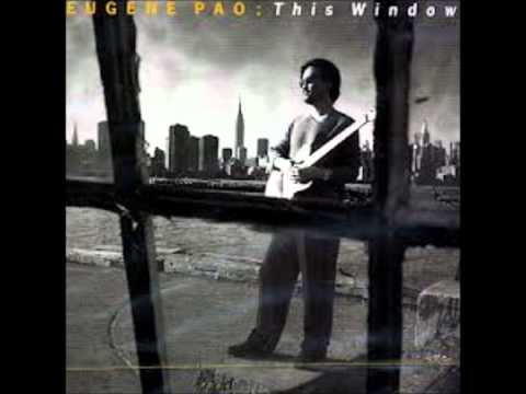 Eugene Pao: This Window