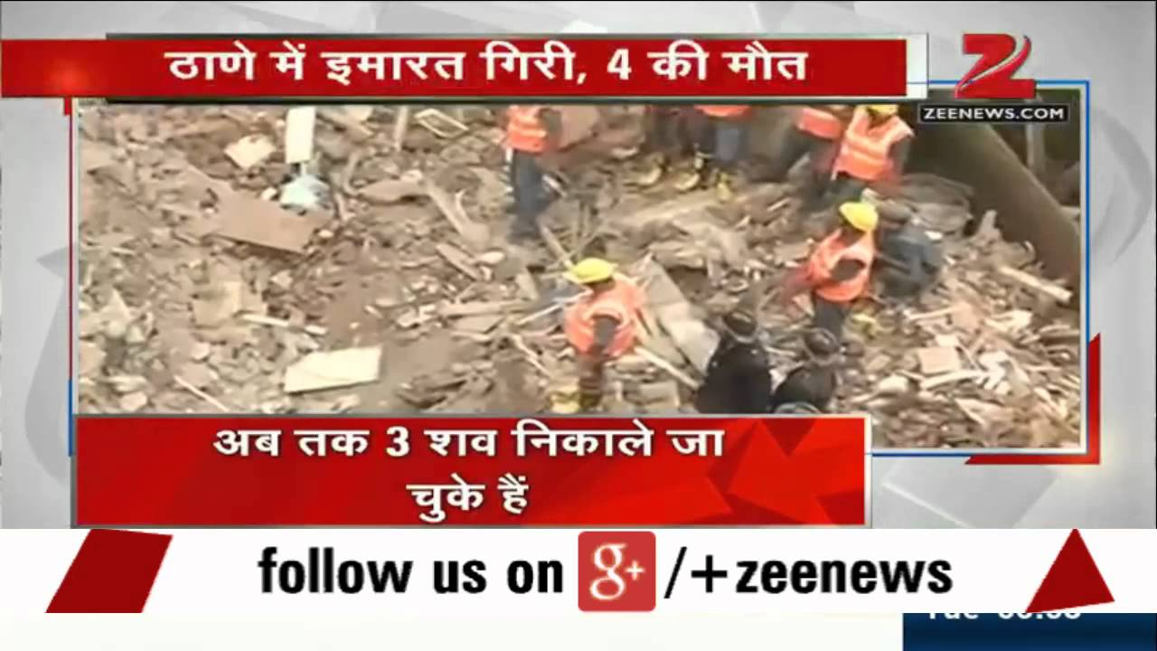 Three-storey building collapses in Thane, at least 4 dead