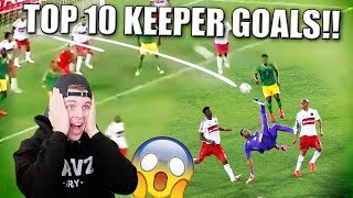 TOP 10 BESTE KEEPER GOALS OOIT IN VOETBAL!!