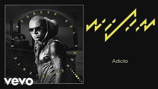 Wisin - Adicto