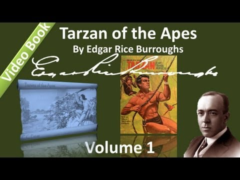 Part 1 - Tarzan Of The Apes Audiobook By Edgar Rice Burroughs - (chs 1-10) video