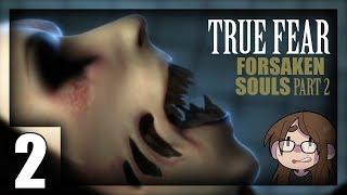 [ True Fear: Forsaken Souls ] Episode 2 - Part 2