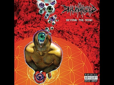 Dehumanized - Beyond The Mind (2016)