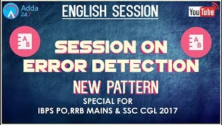 IBPS PO,RRB MAINS & SSC CGL 2017 | Error Detection (New Pattern) | English