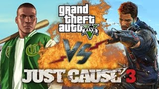 Рэп Баттл - Just Cause 3 vs. GTA 5