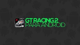 download lagu Gameplay De Gt Racing 2 Grátis Para Android gratis