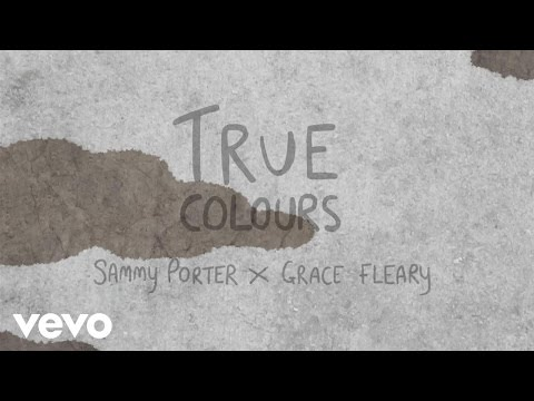 Sammy Porter - True Colours (Lyric Video) ft. Grace Fleary