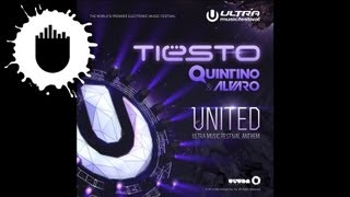 Tiësto, Quintino & Alvaro - United (Ultra Music Festival Anthem) (Cover Art)