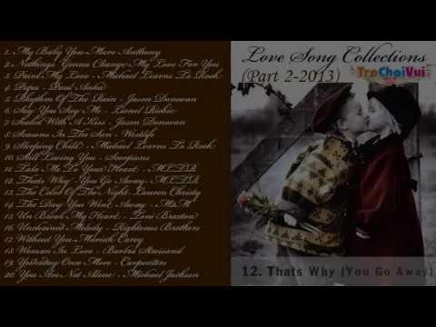 Tuyển tập nhạc quốc tế bất hủ pop ballad hay nhất - Love song collections (Part 2) | nhạc bất hủ