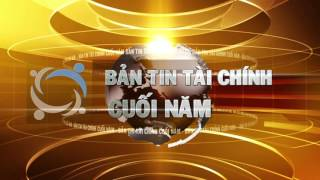 Ban tin tai chinh cuoi nam PTI