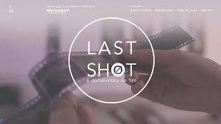 Last Shot - A Documentary on Film