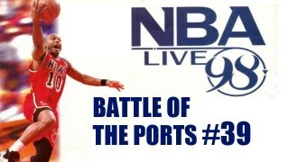 Battle of the Ports HD #39 (NBA Live 98)