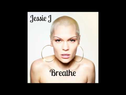 Jessie J - Breathe