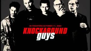 Knockaround Guys Theme Song