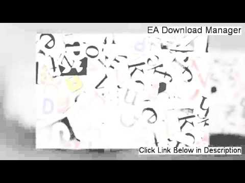 EA Download Manager Free Download [Instant Download 2014]