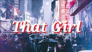That Girl - Olly Murs [ DJ Chen, Liu Remix ] | Lyrics + Vietsub (T241)