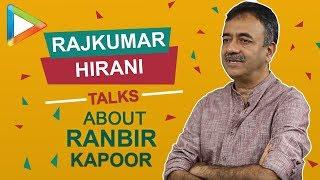 "Rajkumar Hirani: ""I realized how RANBIR KAPOOR has cut down…"" | Sanju"