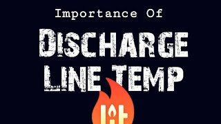 HVAC - Discharge Line Temperature In Refrigeration Systems