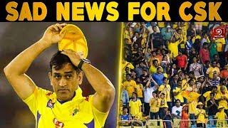 SAD NEWS: This Time Not In Chennai | CSK | IPL 2019 | Nettv4u