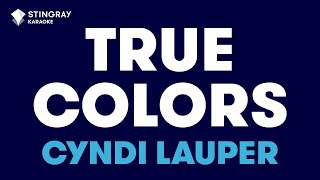 """True Colors in the Style of """"Cyndi Lauper"""" karaoke video with lyrics (no lead vocal)"""