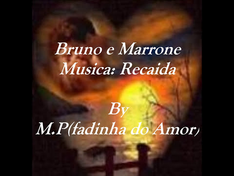Recaída- Bruno e Marrone