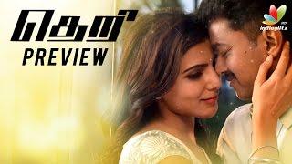 Theri Preview | Vijay, Samantha, Amy Jackson, GV.Prakash