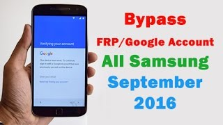 09-2016 | Bypass FRP/Google Account All Samsung Devices : Galaxy Note7, S7 edge,... | (100% FREE)