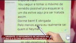 Caso Neymar: veja as últimas mensagens trocadas entre o jogador e Nájila