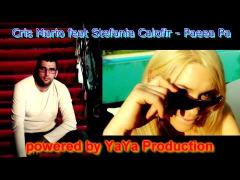 Sonerie telefon » Cris Mario feat Stefania Calofir – Paeea Pa (Radio Edit 2012)