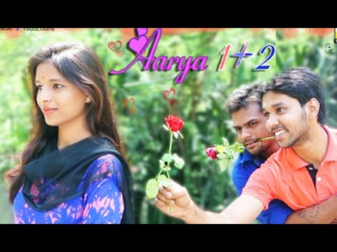 Aarya 1 + 2 || A Comedy Love Story by Friends Made Productions...