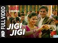 Jigi Jigi Full Video Song l