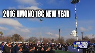 SUAB HMONG NEWS:  2016 Hmong 18C (United Hmong) New Year in Fresno, CA