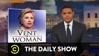 Hillary Clinton: The One That Got Away: The Daily Show