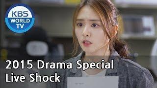 Live Shock | 라이브 쇼크 (Drama Special / 2015.09.18)