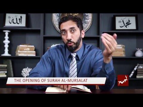 The Opening of Surah al-Mursalat - Nouman Ali Khan