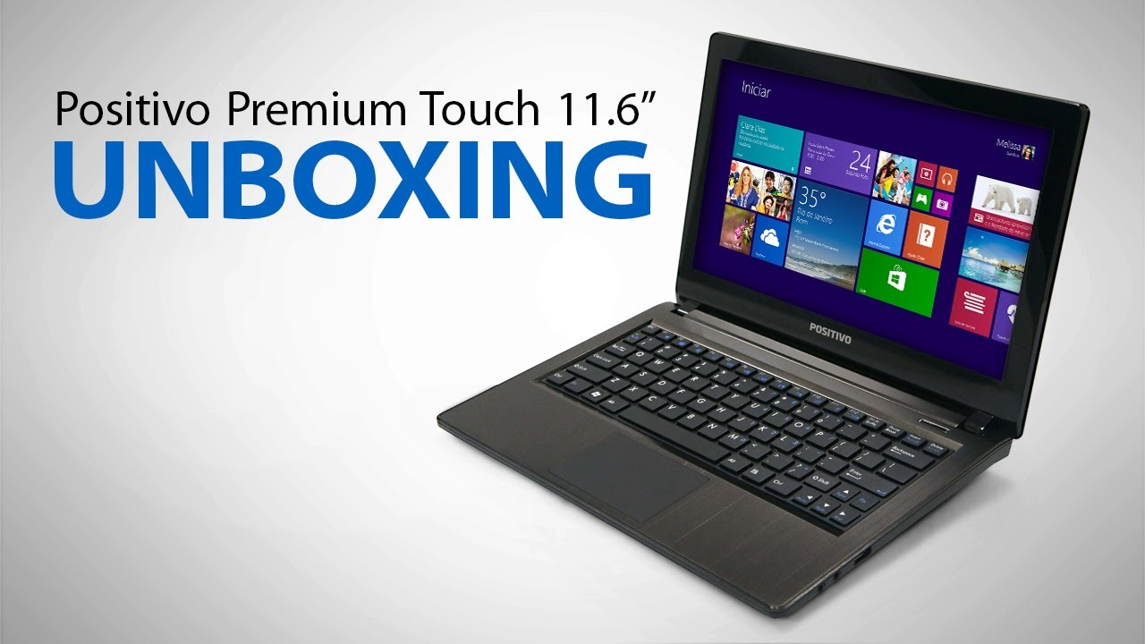 Notebook Positivo Premium Touch - Unboxing